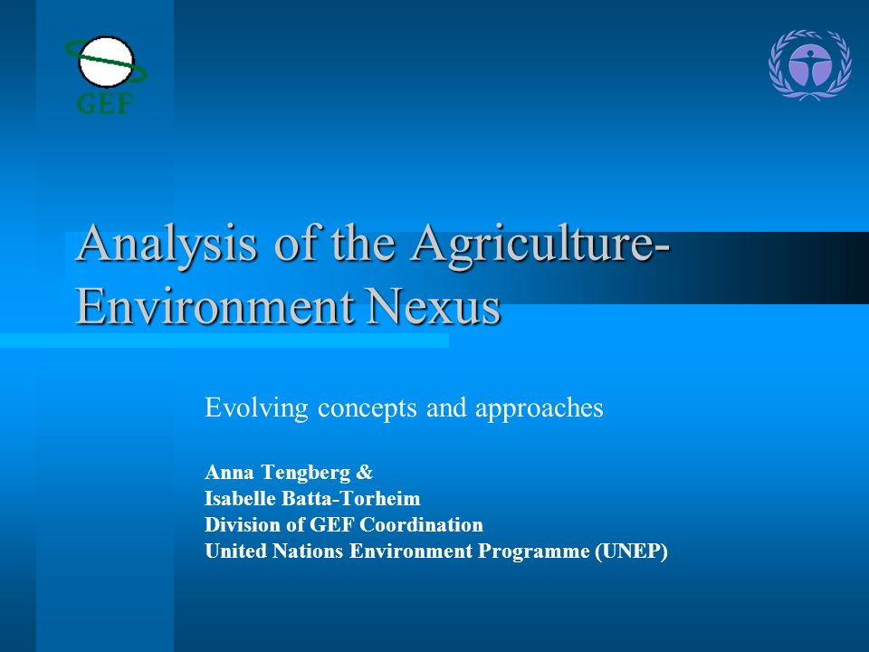 Analysis of the Agriculture-Environment Nexus