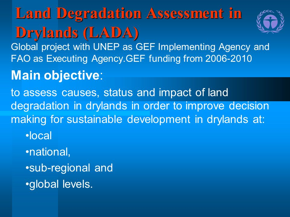 Land Degradation Assessment in Drylands (LADA)