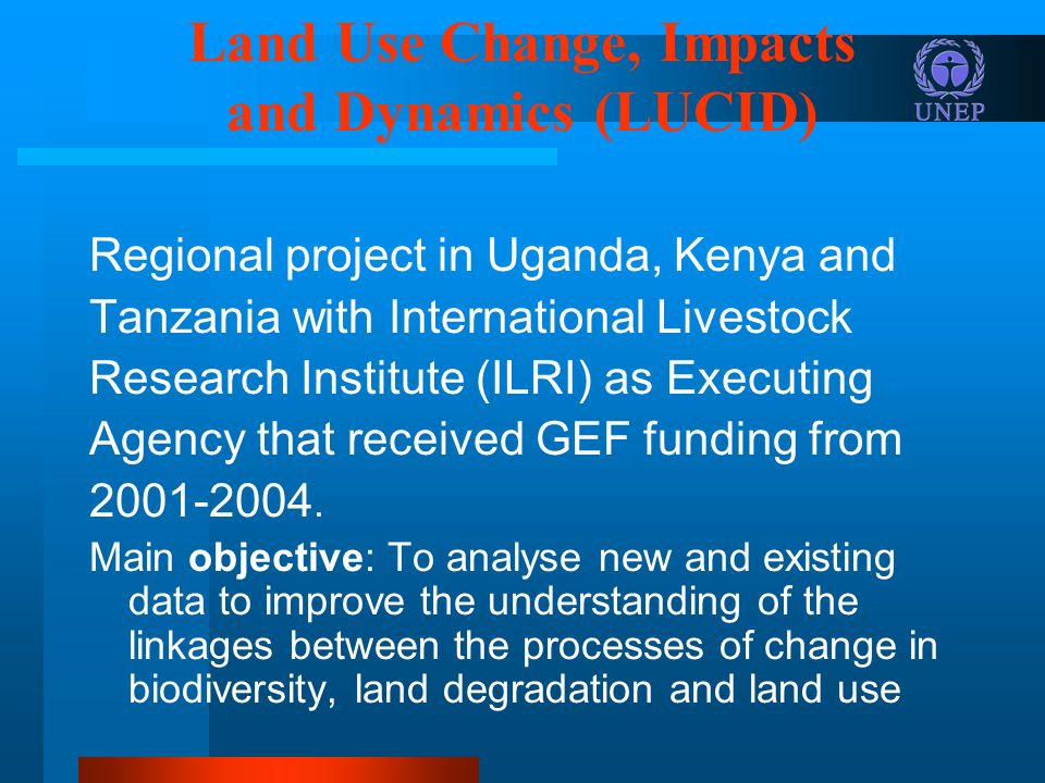 Land Use Change, Impacts and Dynamics (LUCID)
