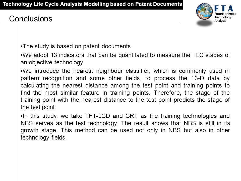 Conclusions The study is based on patent documents.
