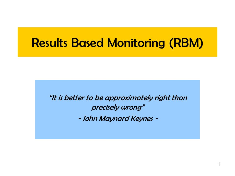 Results Based Monitoring (RBM)