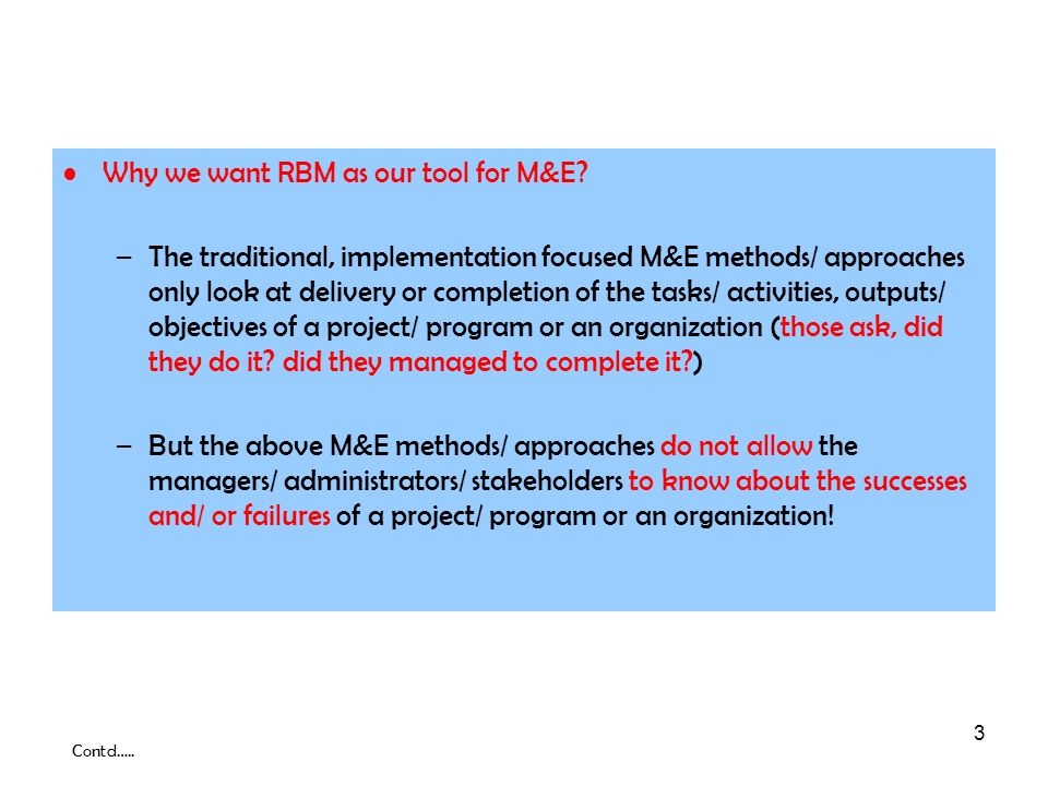 Why we want RBM as our tool for M&E