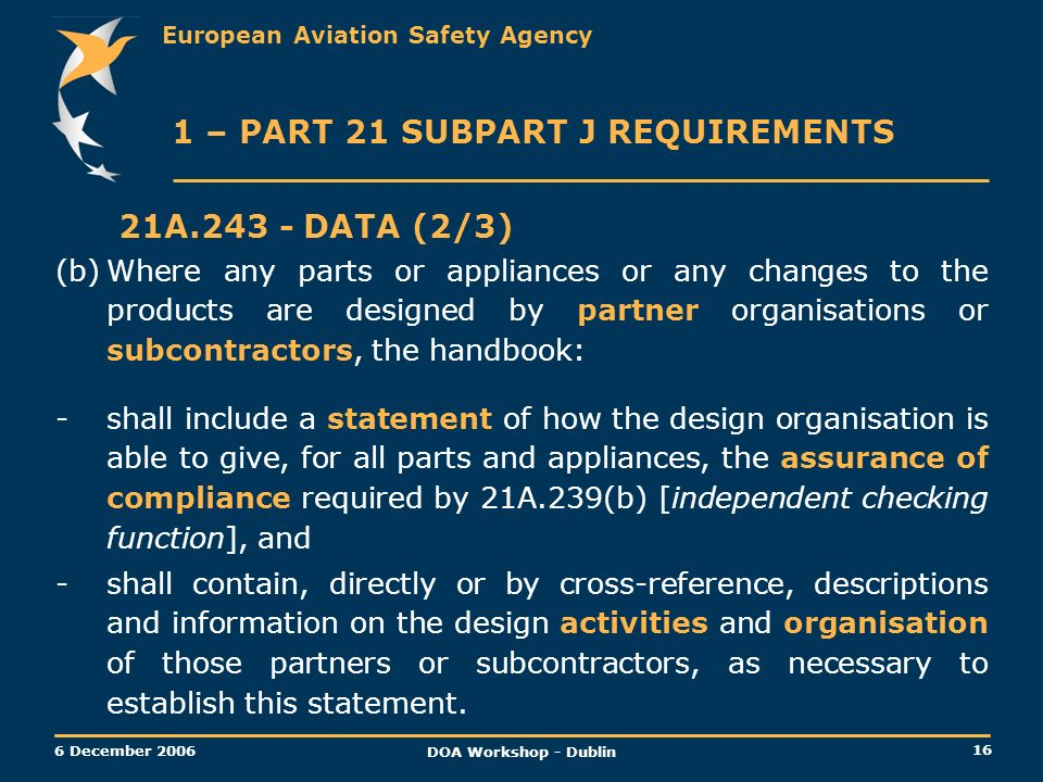 1 – PART 21 SUBPART J REQUIREMENTS