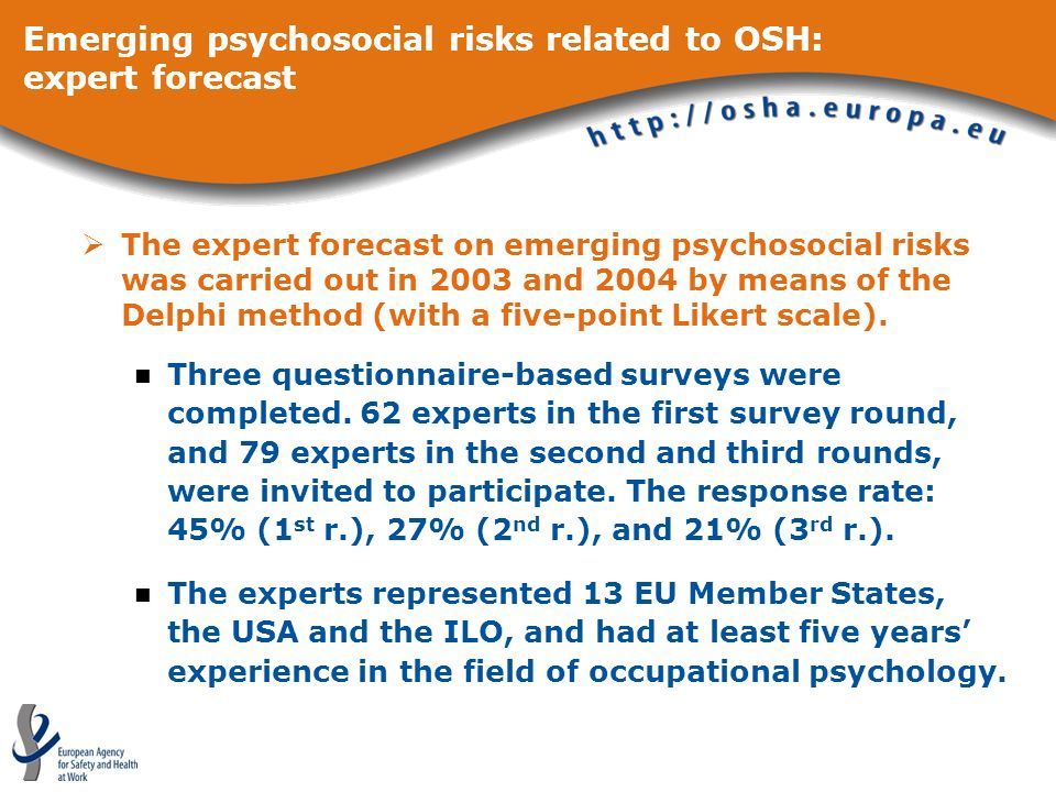 Emerging psychosocial risks related to OSH: expert forecast