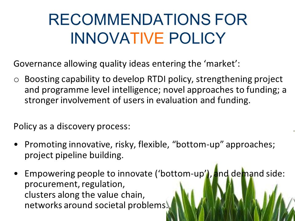 RECOMMENDATIONS FOR INNOVATIVE POLICY