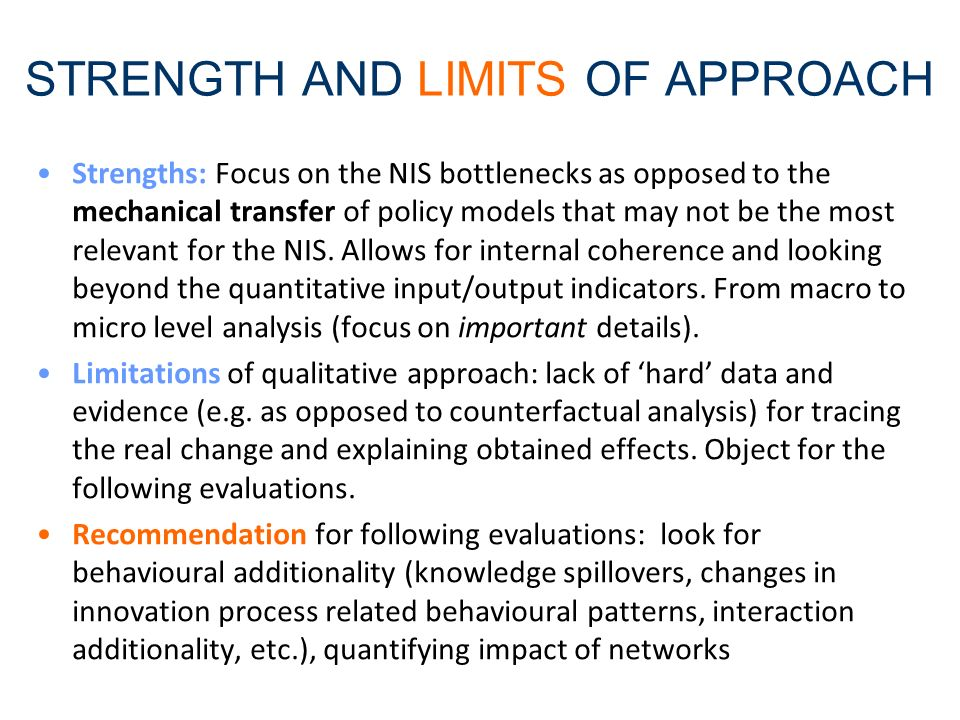 STRENGTH AND LIMITS OF APPROACH