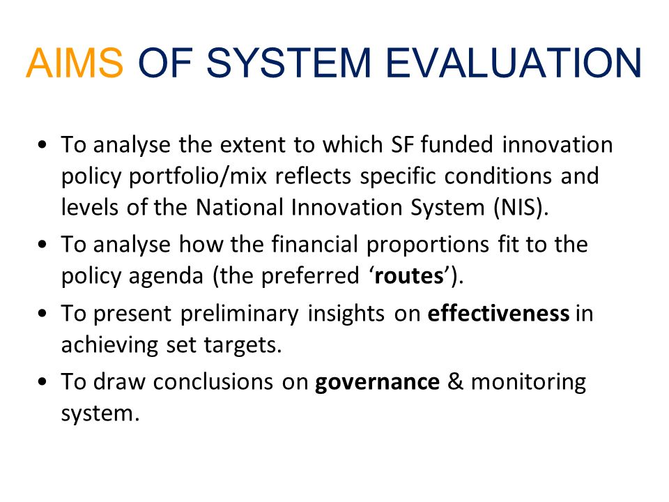 AIMS OF SYSTEM EVALUATION