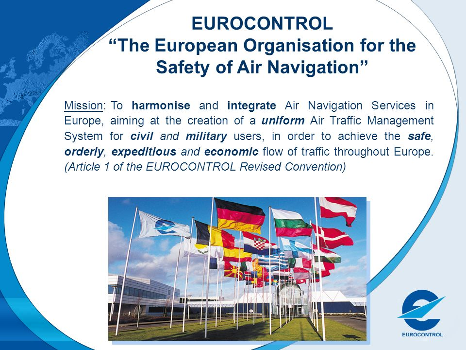 EUROCONTROL The European Organisation for the Safety of Air Navigation
