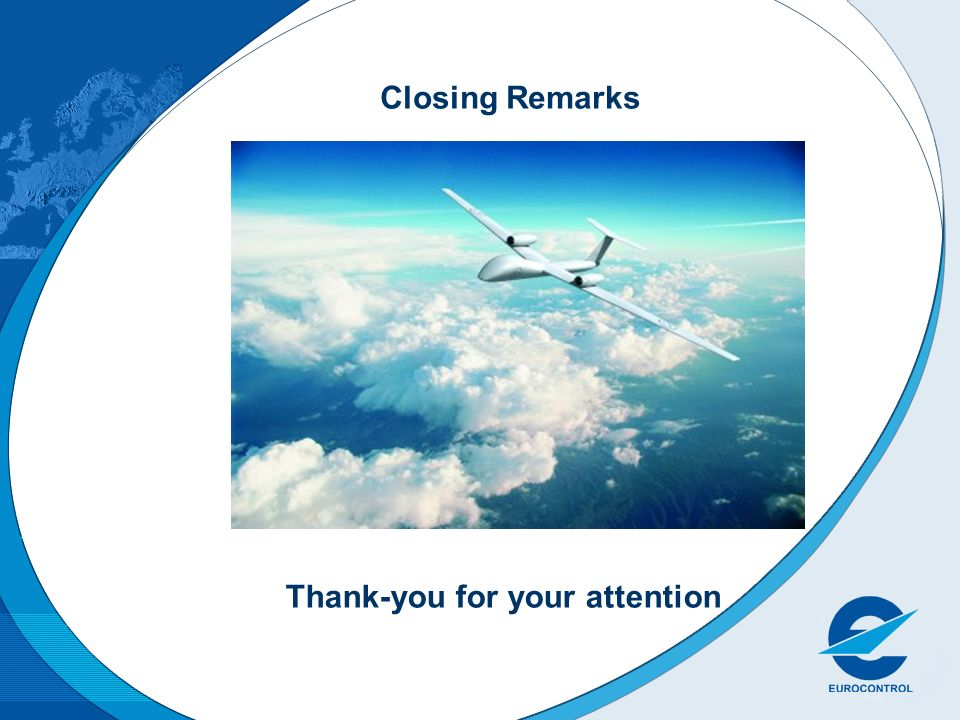 Closing Remarks Thank-you for your attention