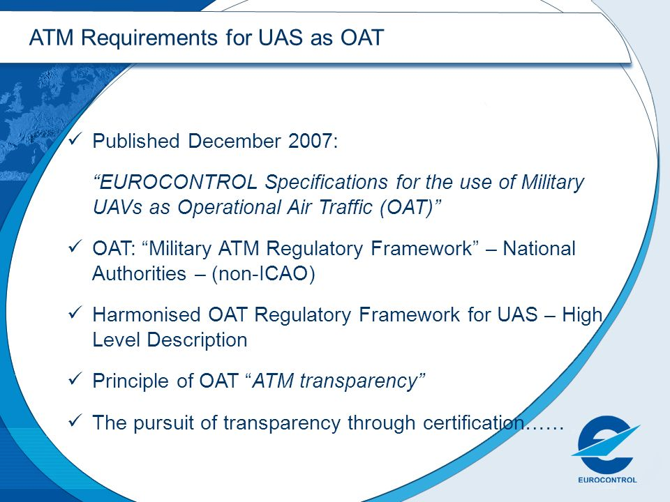 ATM Requirements for UAS as OAT