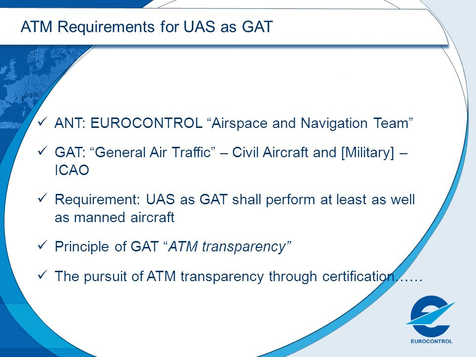 ATM Requirements for UAS as GAT