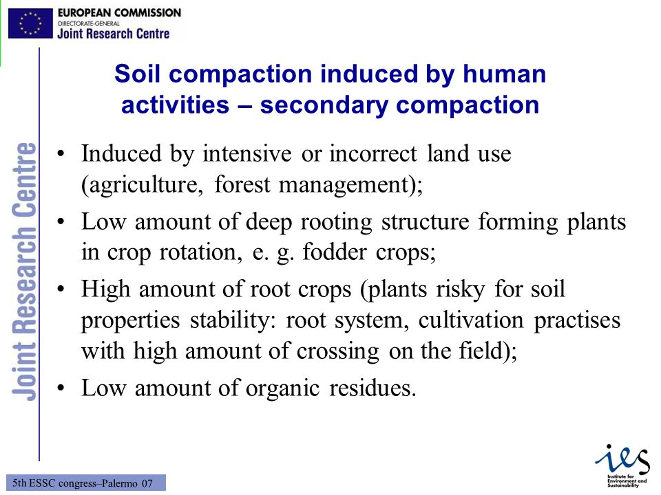 Soil compaction induced by human activities – secondary compaction
