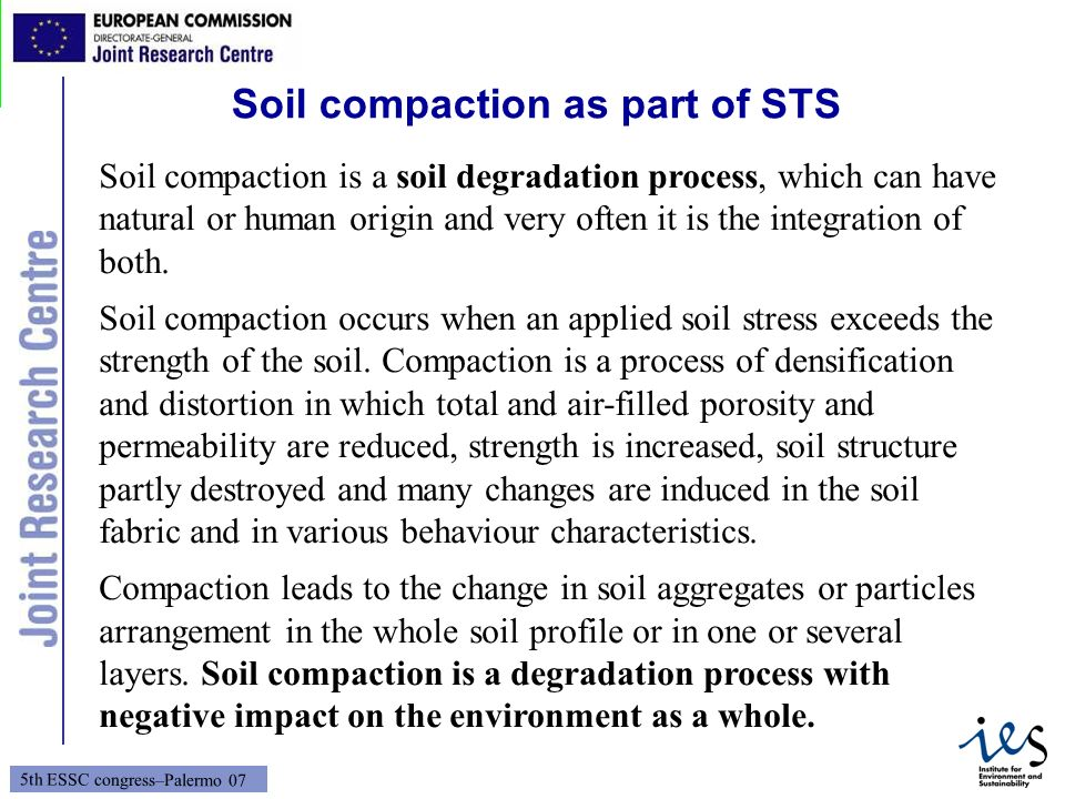 Soil compaction as part of STS