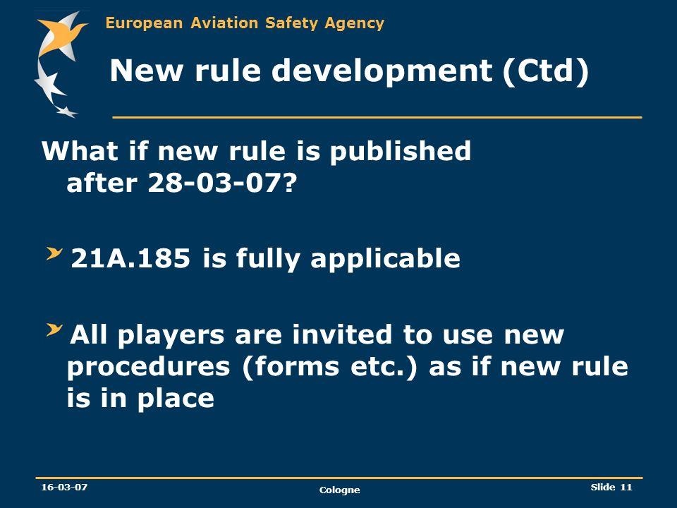 New rule development (Ctd)