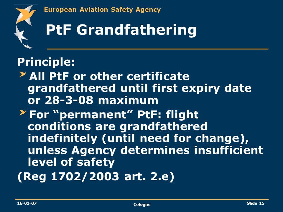 PtF Grandfathering Principle:
