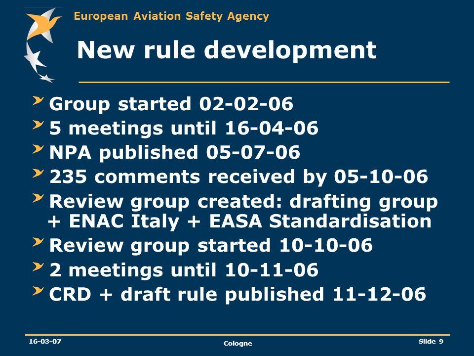 New rule development Group started 02-02-06 5 meetings until 16-04-06
