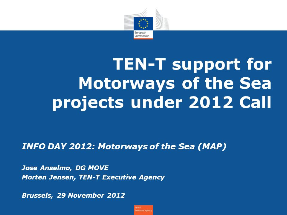 TEN-T support for Motorways of the Sea projects under 2012 Call