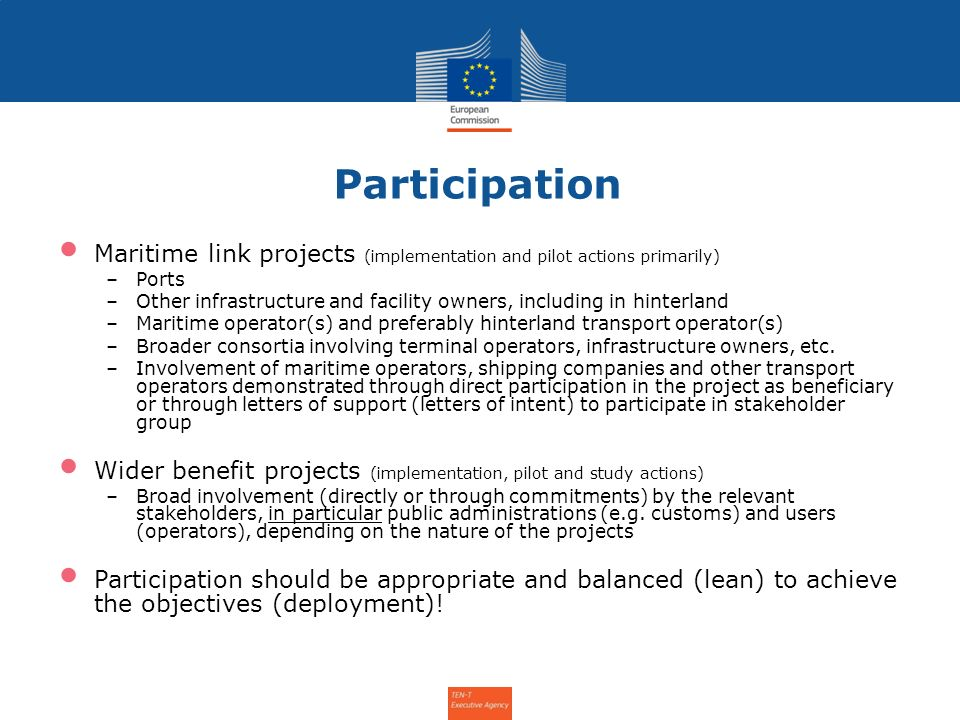 Participation Maritime link projects (implementation and pilot actions primarily) Ports.