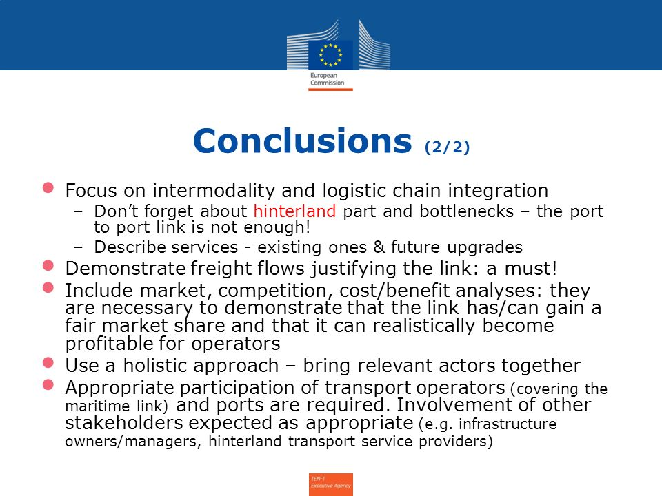 Conclusions (2/2) Focus on intermodality and logistic chain integration.