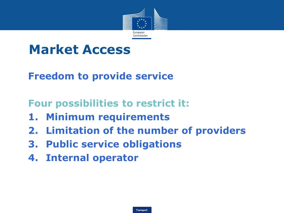 Market Access Freedom to provide service