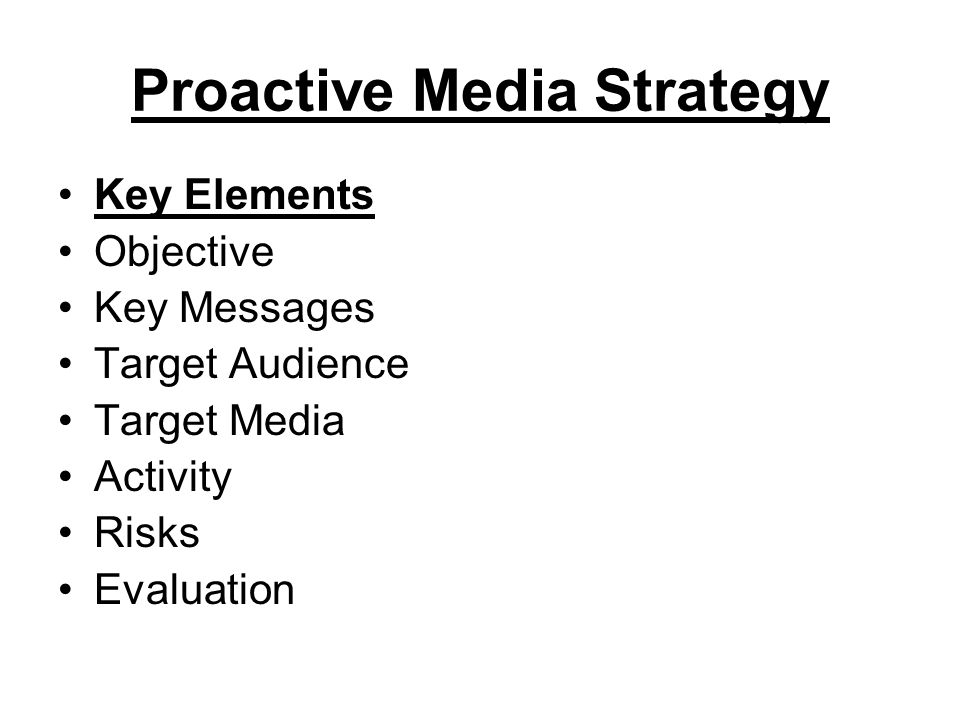 Proactive Media Strategy