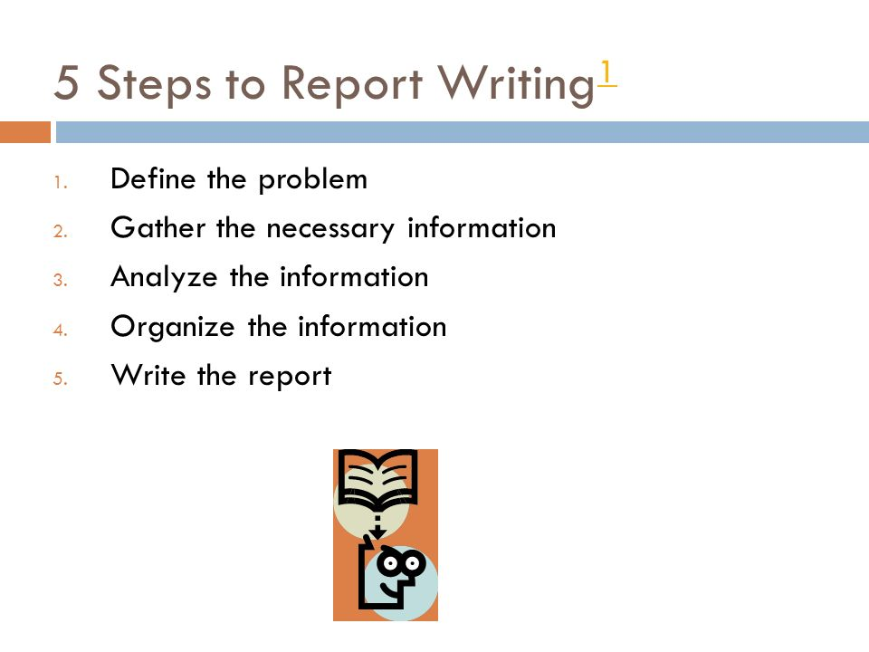 Steps involved in writing good business report
