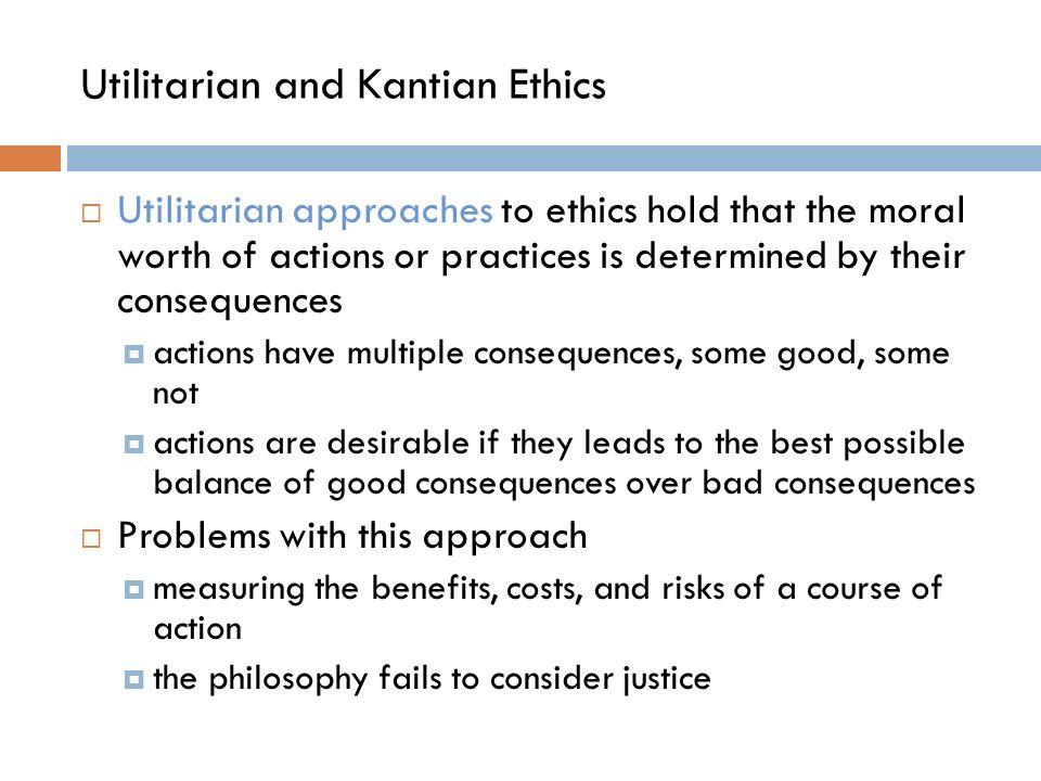 utilitarian vs kantian Kantian and utilitarian theories kantian and utilitarian theories applying philosophical concepts to social issues can test the relevance of philosophy in contemporary society.