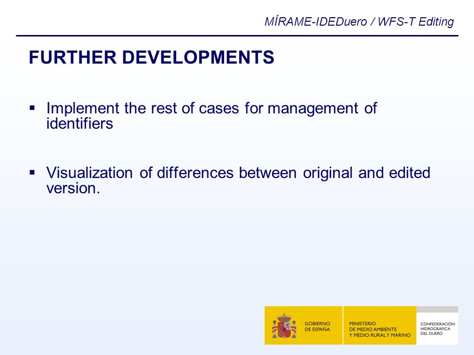 FURTHER DEVELOPMENTS Implement the rest of cases for management of identifiers.