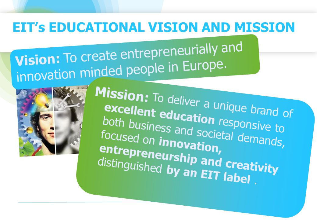 EIT's EDUCATIONAL VISION AND MISSION