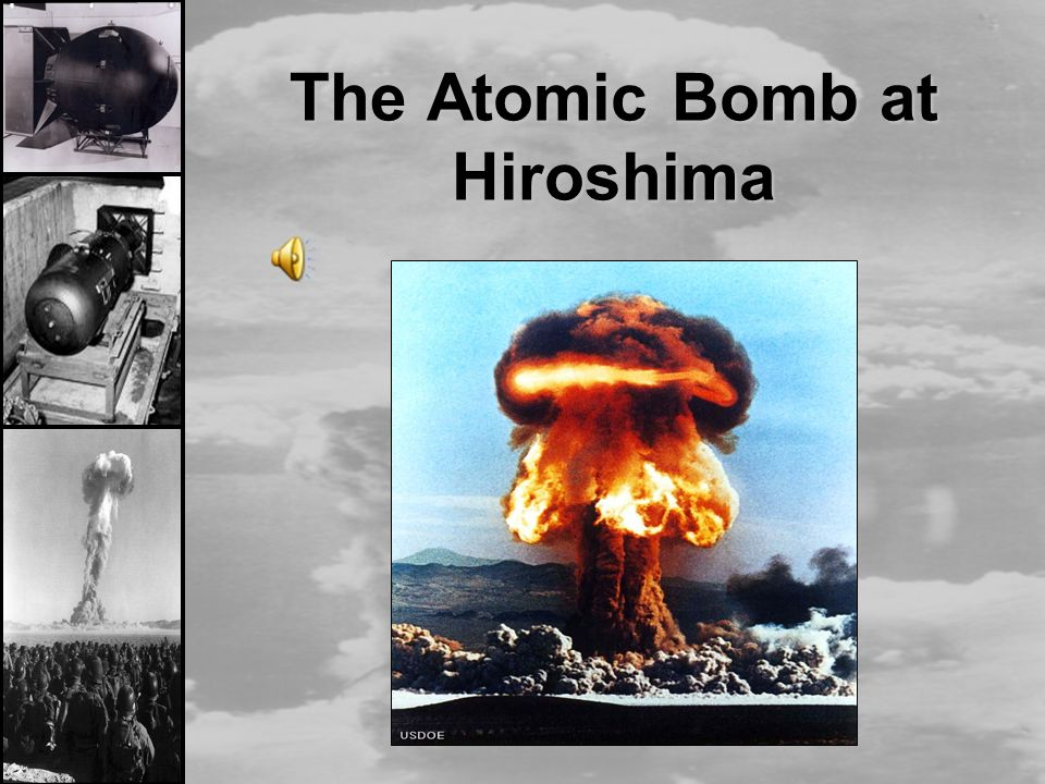 the us decision to drop the atomic bomb in hiroshima Start studying world war ii : atomic bomb what president made the decision to use the atomic bomb why did the united states decide to drop the bomb rather.