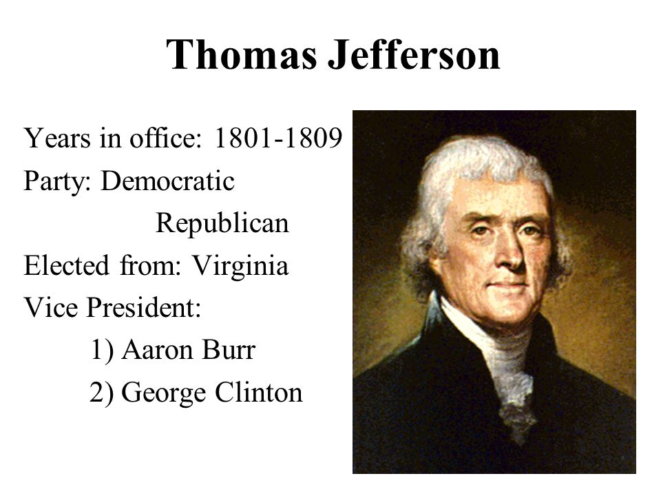 Our first five presidents ppt video online download - Thomas jefferson term of office ...