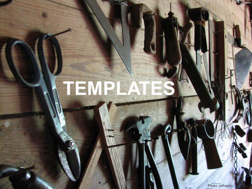 TEMPLATES Photo: mlhradio