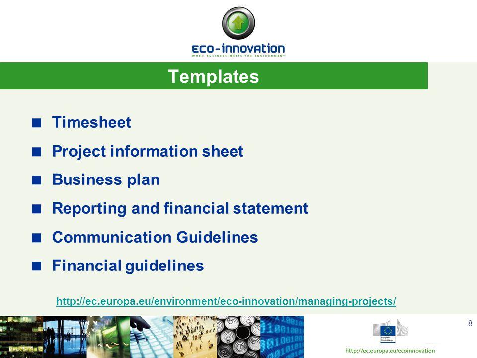 Templates Timesheet Project information sheet Business plan