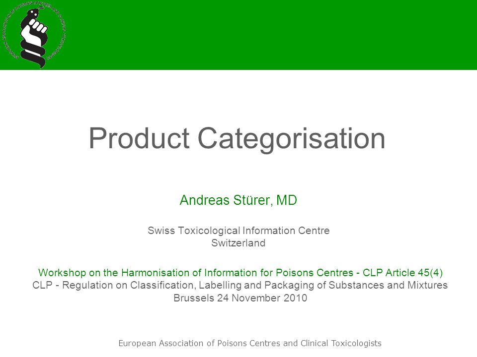 Andreas Stürer, MD Swiss Toxicological Information Centre Switzerland