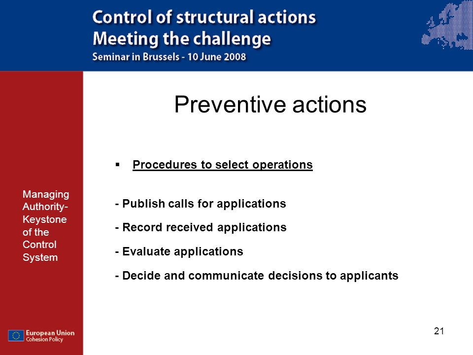 Preventive actions Procedures to select operations