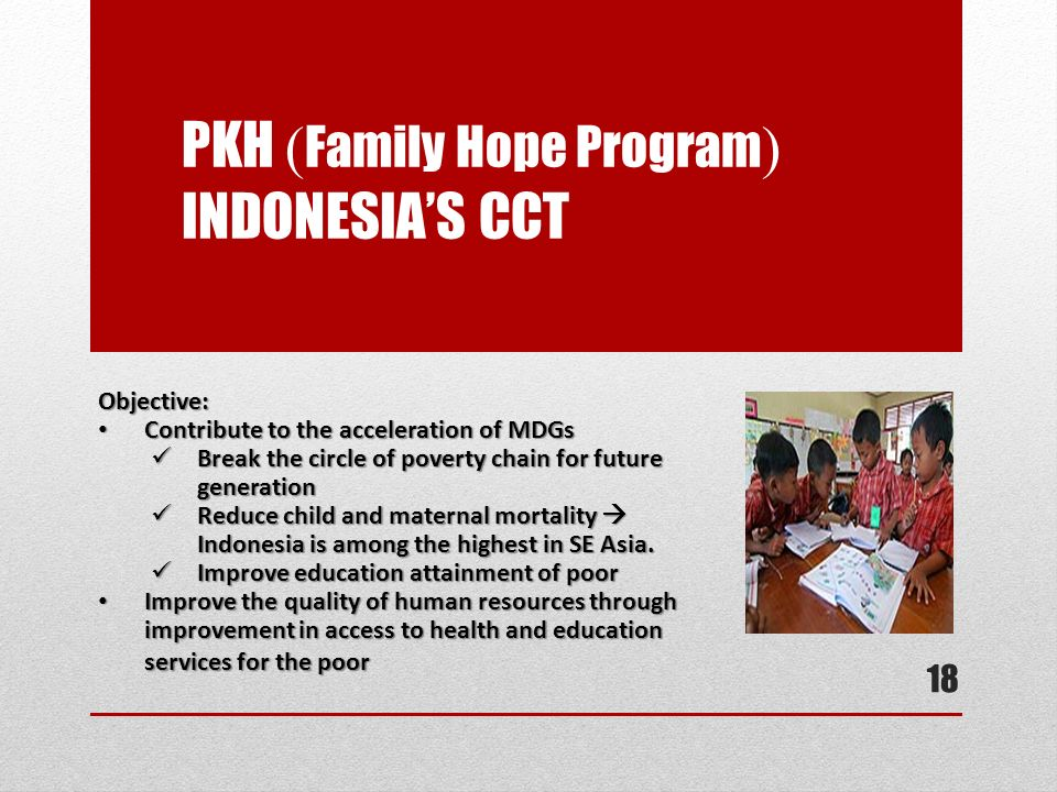 PKH (Family Hope Program) Indonesia's CCT