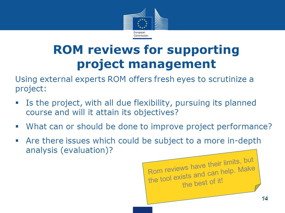ROM reviews for supporting project management