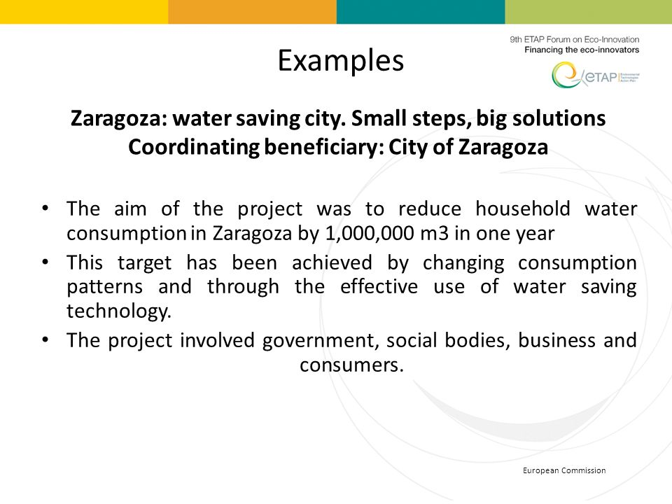 Examples Zaragoza: water saving city. Small steps, big solutions Coordinating beneficiary: City of Zaragoza.
