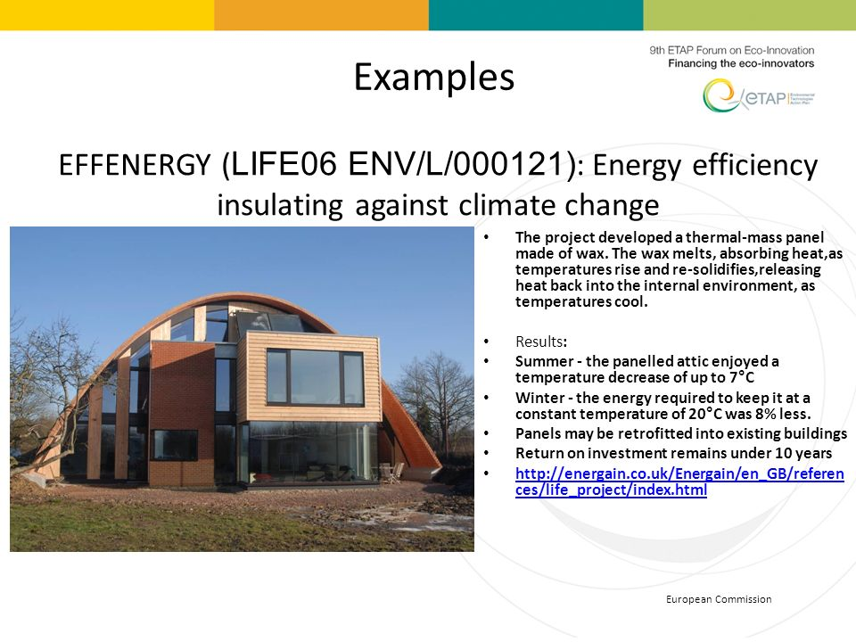 Examples EFFENERGY (LIFE06 ENV/L/000121): Energy efficiency insulating against climate change.