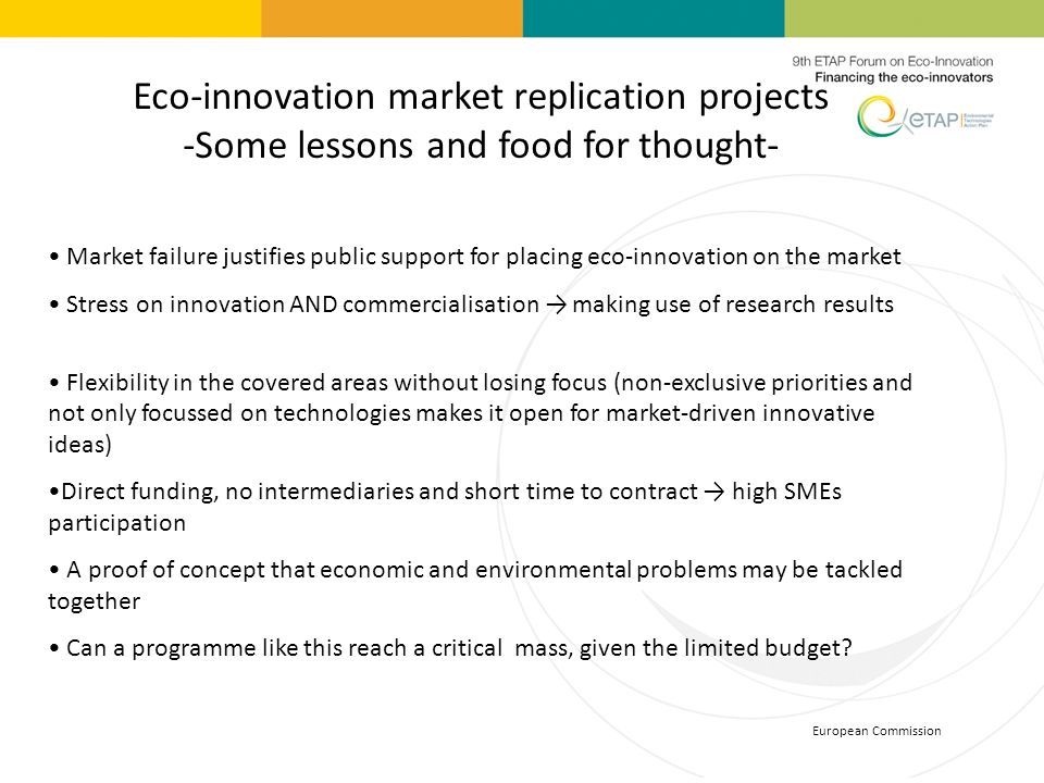 Eco-innovation market replication projects -Some lessons and food for thought-