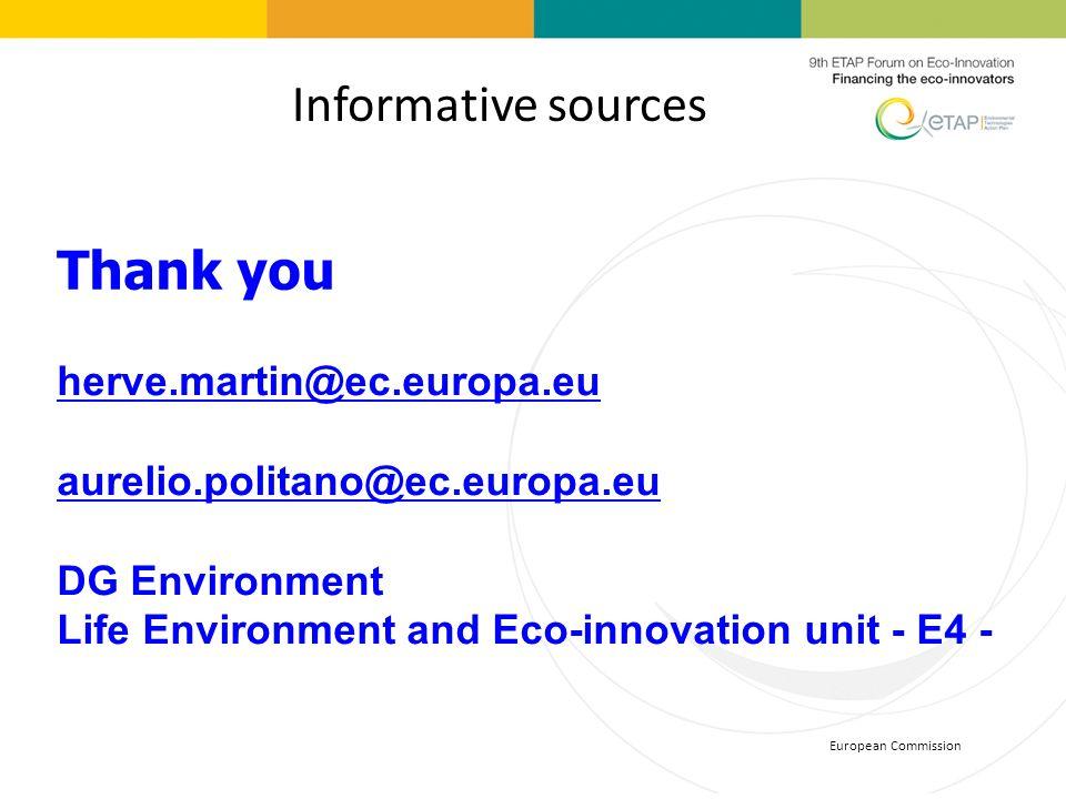 Thank you Informative sources herve.martin@ec.europa.eu