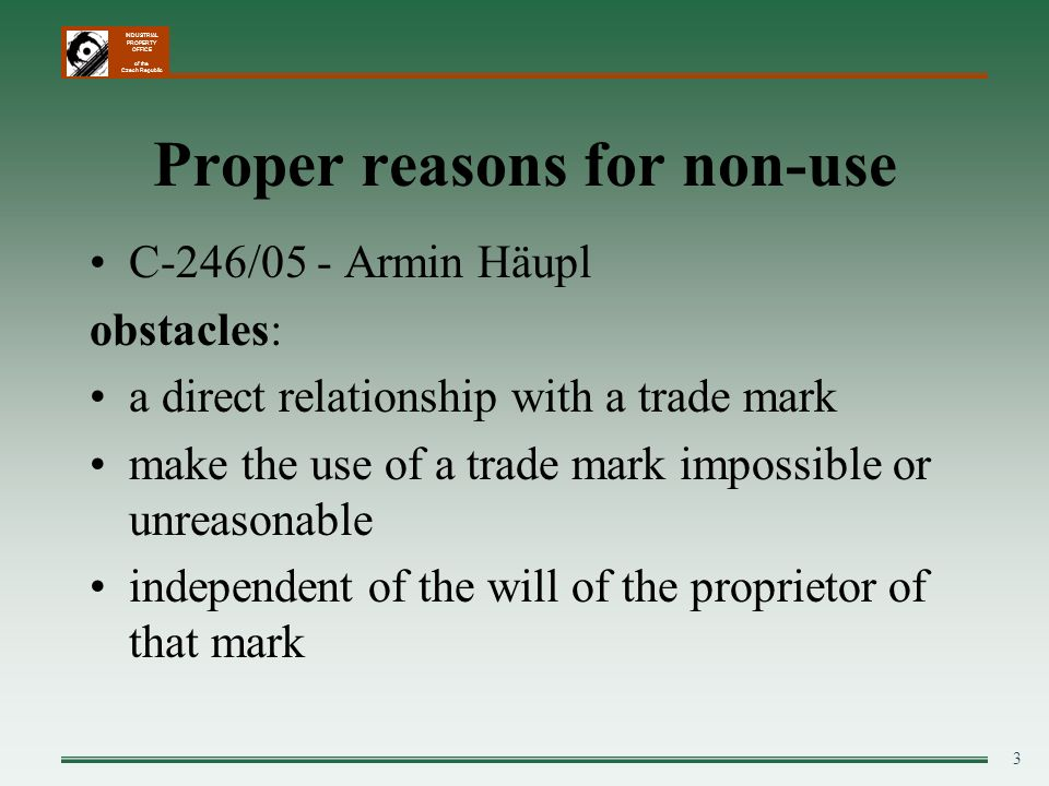 Proper reasons for non-use