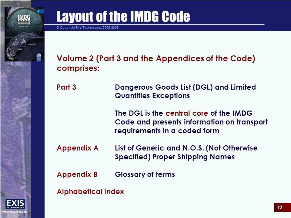 development of the imdg code Mandatory training by international vessel operator dangerous goods association (ivodga, formerly vohma) international maritime dangerous goods (imdg) training.