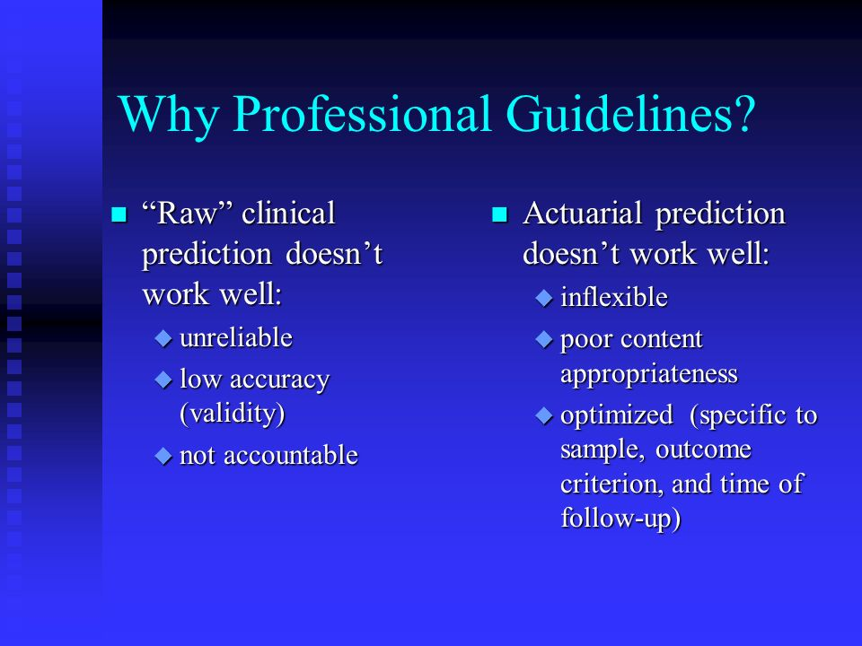 Why Professional Guidelines
