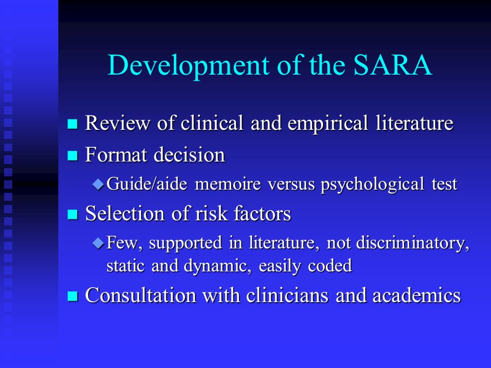 Development of the SARA
