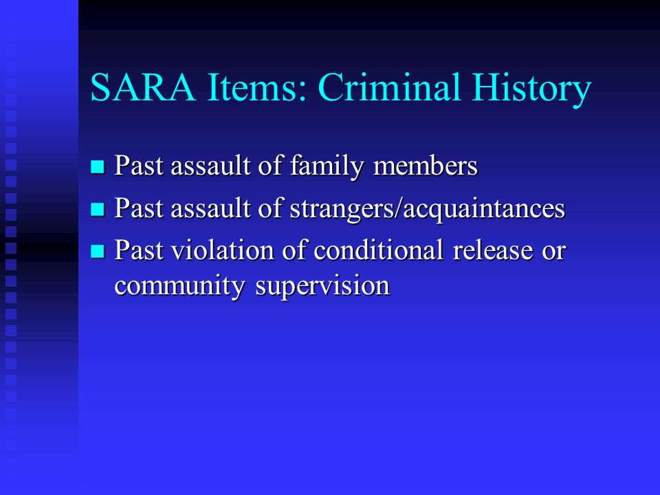 SARA Items: Criminal History