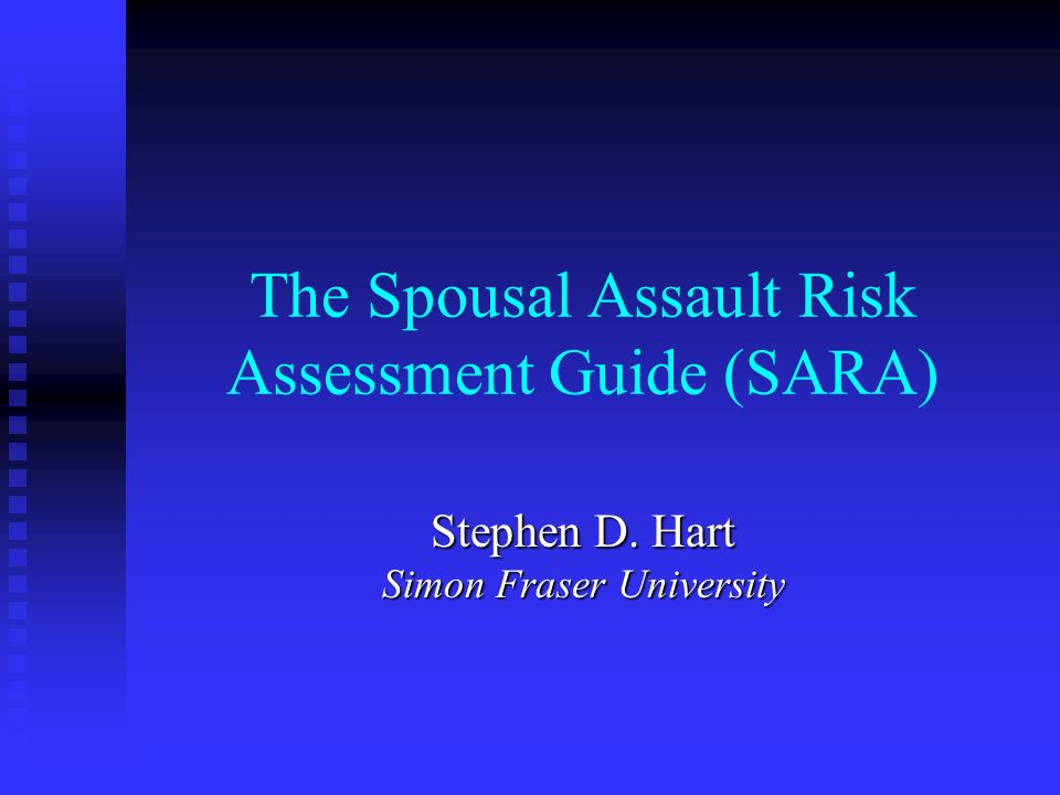 The Spousal Assault Risk Assessment Guide (SARA)