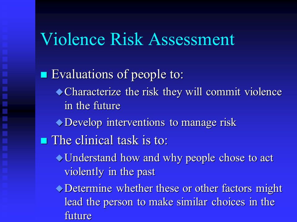 Violence Risk Assessment