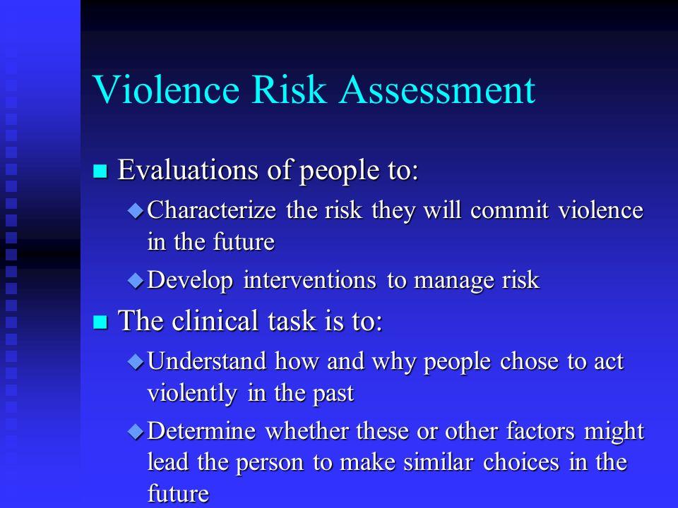 Violence Risk Assessment