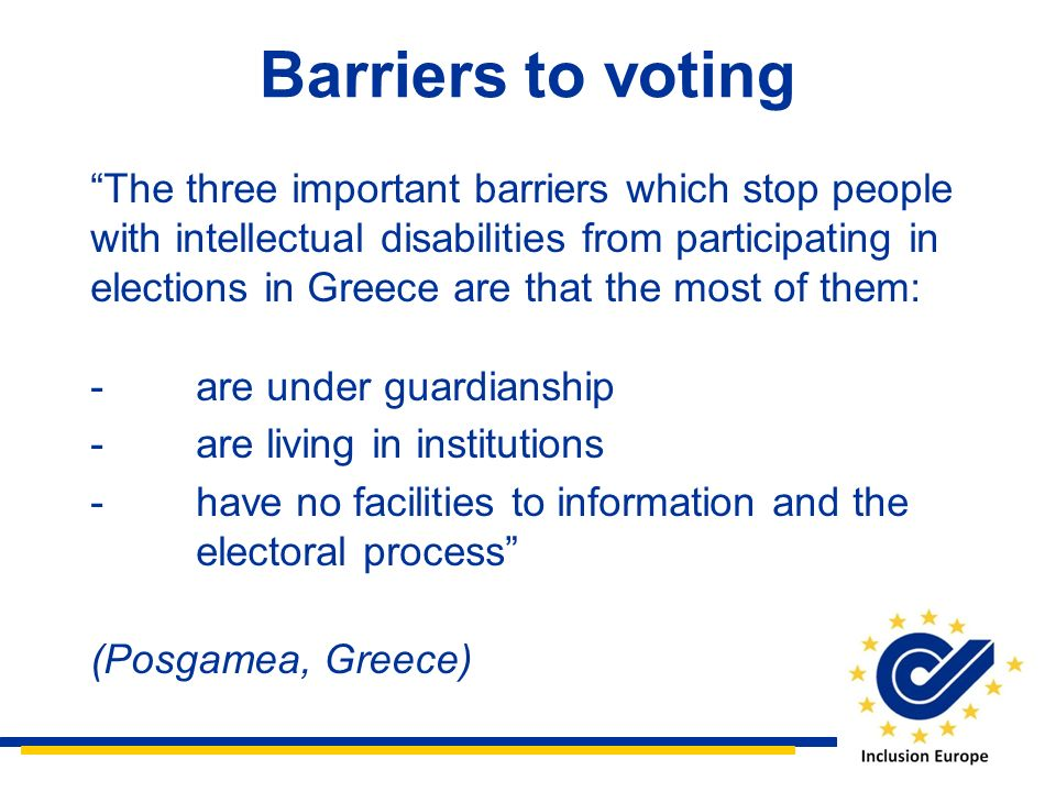 Barriers to voting The three important barriers which stop people